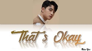 Gambar cover D.O. (EXO) - 괜찮아도 괜찮아 (That's Okay)(Color Coded Lyrics Eng/Rom/Han)