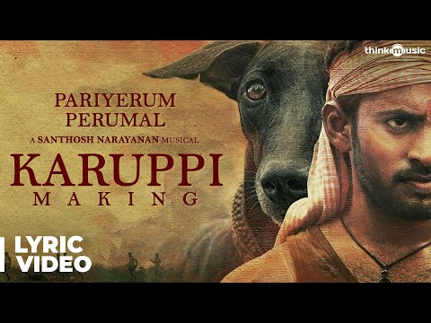 Pariyerum Perumal | Karuppi Music Video...