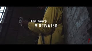 """Billy Bank$ """"Motivated"""" (Official Video)"""