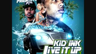 Kid Ink - Live It Up [Lyrics]