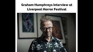 Graham Humphreys interview Liverpool Horror Fest 2018