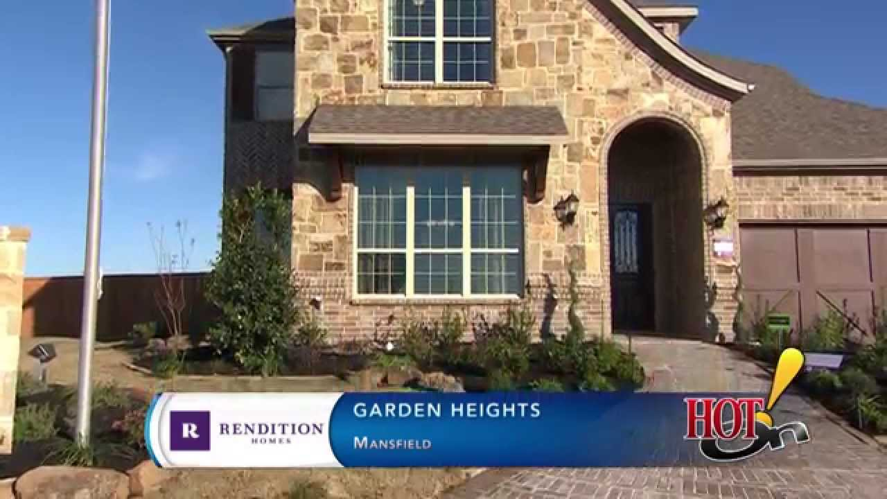 Garden Heights in Mansfield TX Rendition Homes YouTube