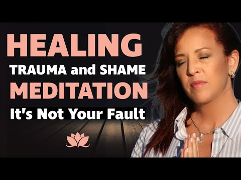 Guided Meditation to Help Heal Childhood Trauma and Abandonment It is Not Your Fault