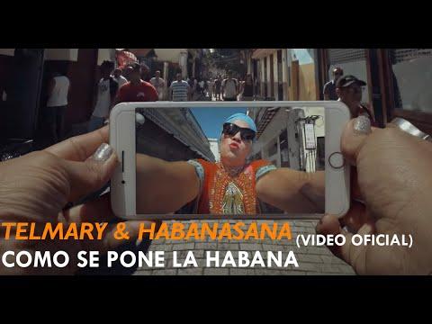 Telmary & HabanaSana - ESTRENO MUNDIAL!