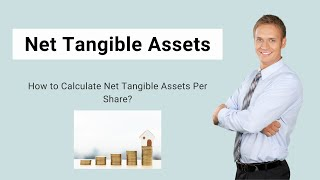 Net Tangible Assets | How to Calculate Net Tangible Assets Per Share?