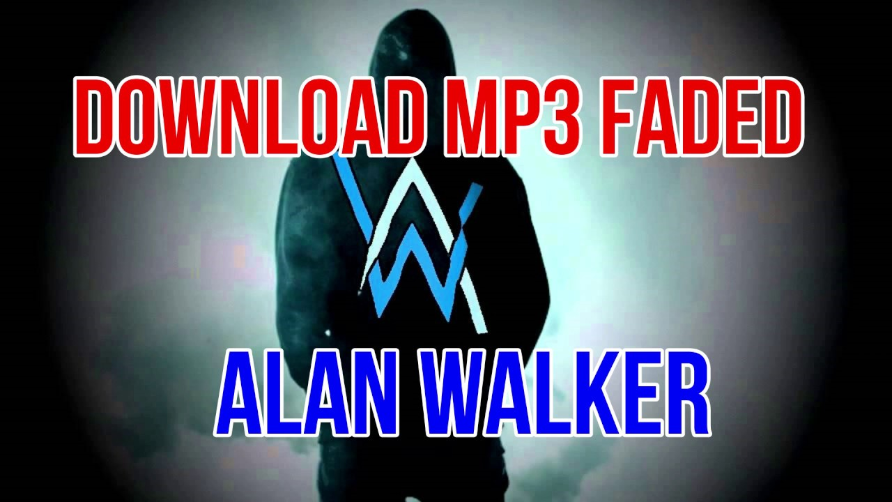 Faded MP3 Song Download- Faded Faded Song by Alan Walker on blogger.com