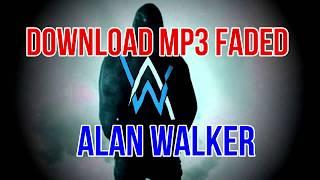 FADED -  Alan Walker - Download Free MP3 (2019)