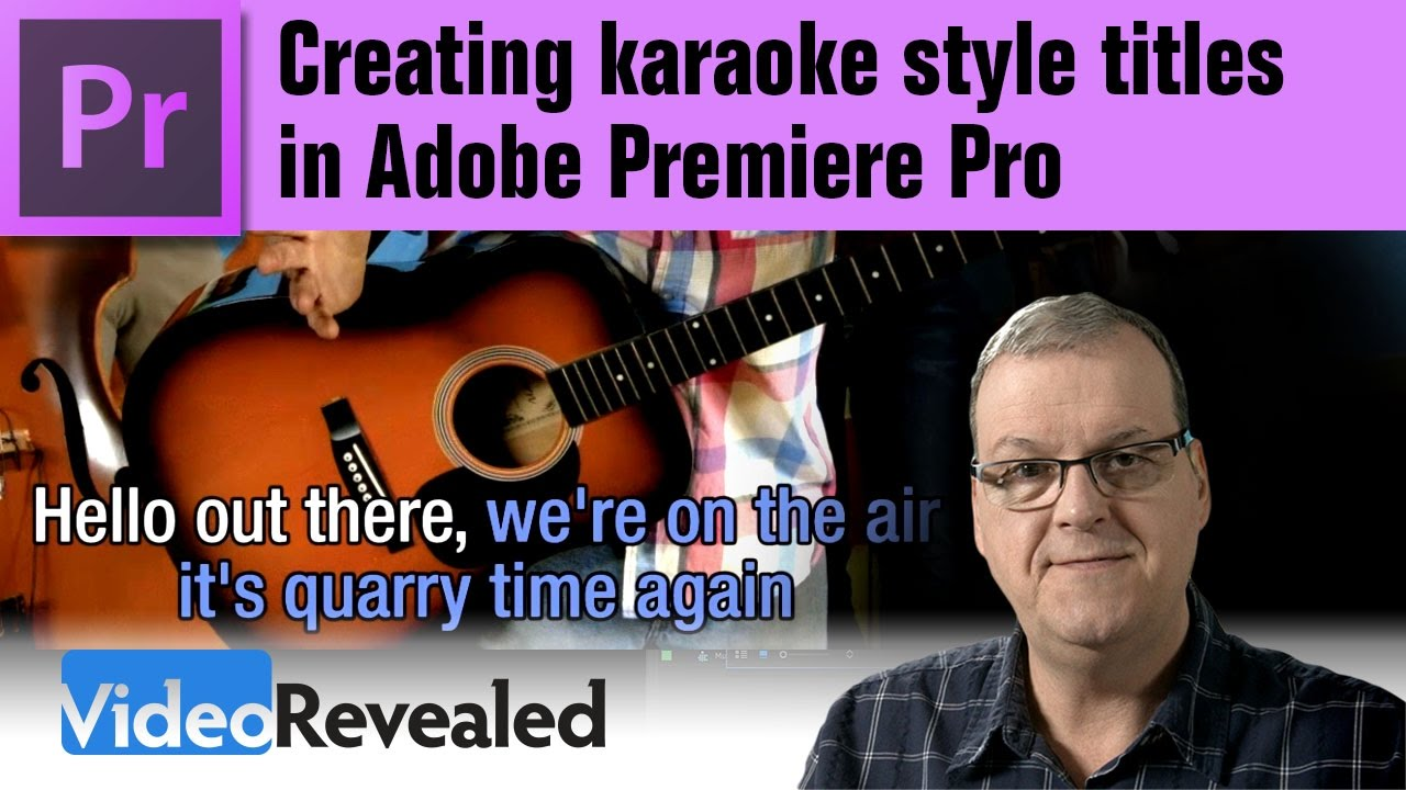 Download Creating karaoke style titles in Adobe Premiere Pro