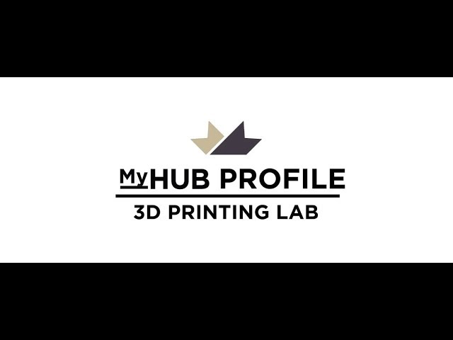 myHUB Profile - 3D Printing Lab