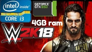 wwe2K18 4GB RAM test GTX650 1gb