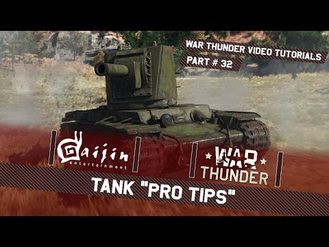 "Tank ""Pro Tips"" - War Thunder Video Tutorials"
