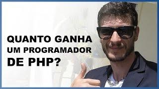 Quanto ganha um programador de PHP? Salário de programador em PHP