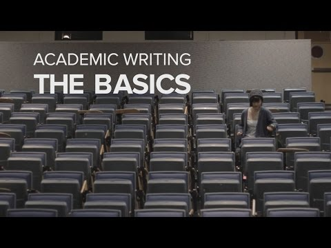 Academic Writing: The Basics