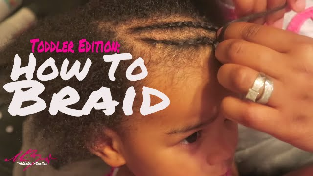 How To Braid Toddler Hair For Beginners Mixed Kinky