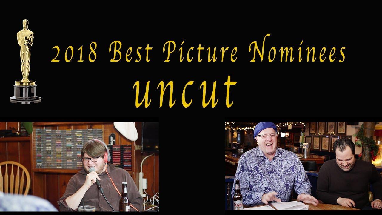 Uncut Best Picture Nominees 2018 - YouTube