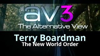 av3 terry boardman the new world order and the esoteric dimension of the 21st century