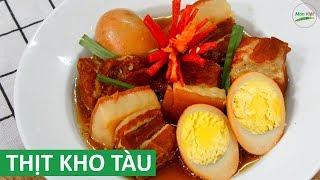 Cách nấu Thịt Kho Tàu với nước dừa lên màu đẹp thơm   Món Việt Channel
