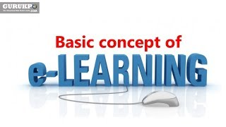 Basic concept of E-Learning (B.Ed) Gurukpo