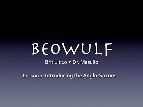 Beowulf, Lesson 1: Introducing the Anglo Saxons