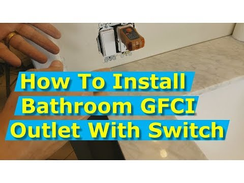 Diy How To Install Bathroom Gfci Outlets And Light Switch Youtube