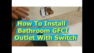 DIY How To Install Bathroom GFCI Outlets and Light Switch - YouTube | Grounf Faults Wiring Diagram For Bathroom |  | YouTube