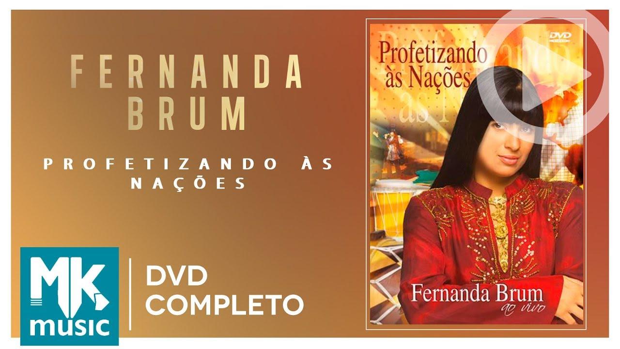 Fernanda Brum - Profetizando às Nações (DVD COMPLETO)