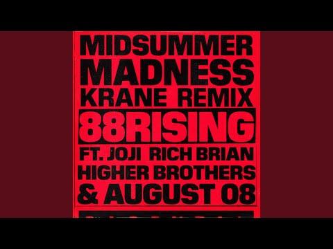 Midsummer Madness (feat. Joji, Rich Brian, Higher Brothers & AUGUST 08) (KRANE Remix)