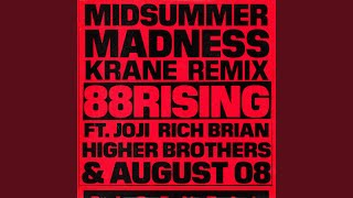 Midsummer Madness (feat. Joji, Rich Brian, Higher Brothers & AUGUST 08) (KRANE Remix)
