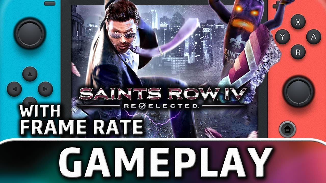 Saints Row IV Re-Elected | First 30 Minutes With Frame Rate on Nintendo Switch