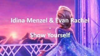 "Download lagu Idina Menzel, Evan Rachel Wood - Show Yourself (From ""Frozen 2""/Lyrics)"