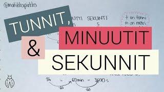 Sekunti, minuutti, tunti (minuutit tunneiksi yms) ⏰ // Matikkapirkko