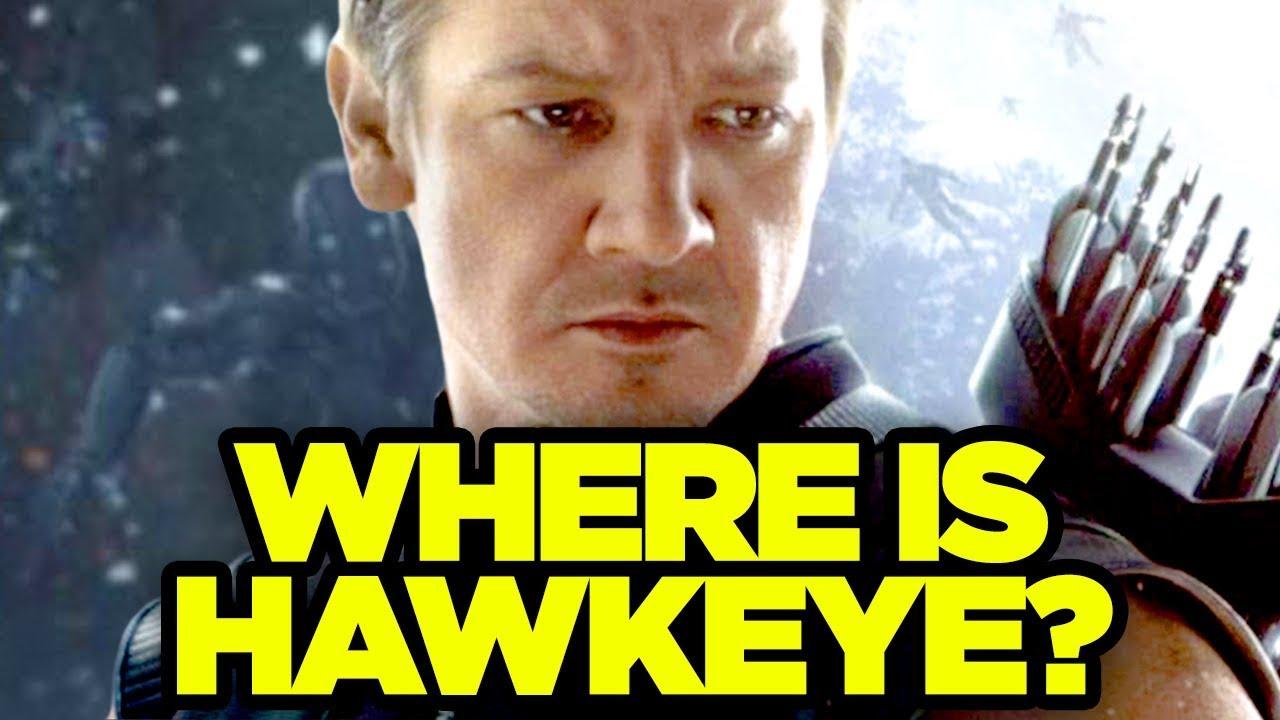 Infinity War - WHERE IS HAWKEYE?