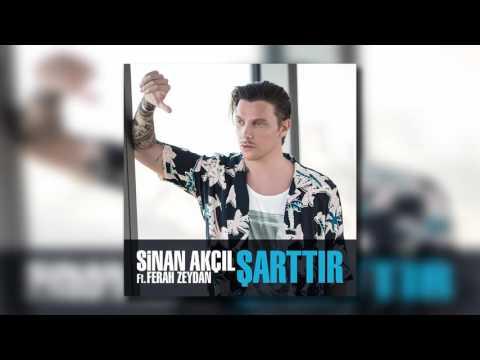 Sinan Akçıl feat Ferah Zeydan - Şarttır