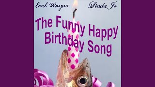 Watch Earl Wayne The Funny Happy Birthday Song video