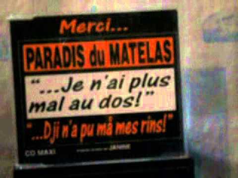 Paradis Du Matelas Dji N A Pu Ma Mes Rins 1993 Youtube