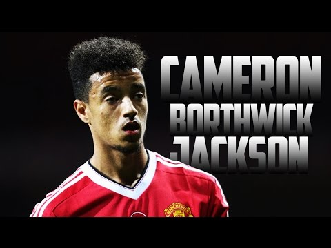 Cameron Borthwick-Jackson | Manchester United | Skills And Assists