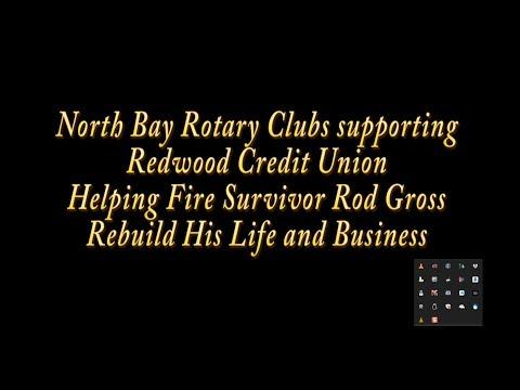 Rod Gross Story - Sonoma County Fire Survivor, Rotary/RCU Check Delivery