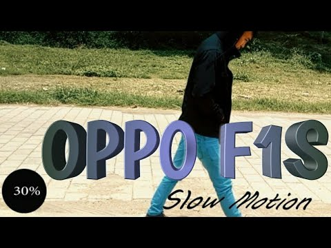 OPPO F1S Slow Motion