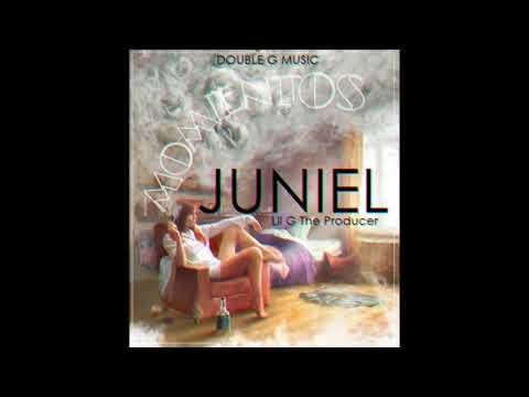 Juniel ''MOMENTOS'' Prod,.Lil G . DOUBLEGMUSIC