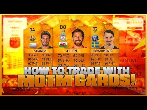 FIFA 16: HOW TO TRADE WITH MOTM CARDS - MAKE EASY PROFIT!!