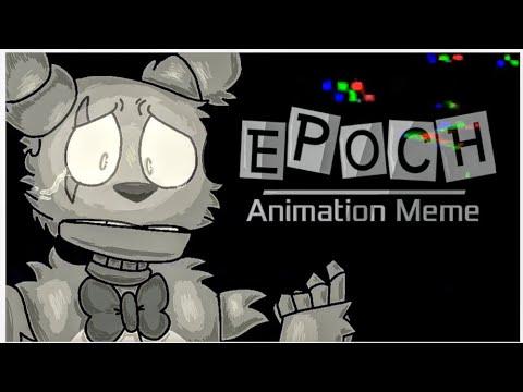 Epoch Meme - Springtrap and Deliah [FNaF]