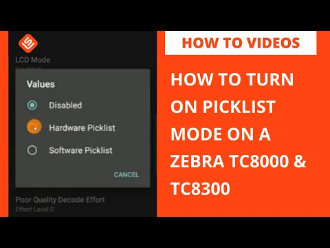 How to put the Zebra TC8000/TC8300 in picklist mode.