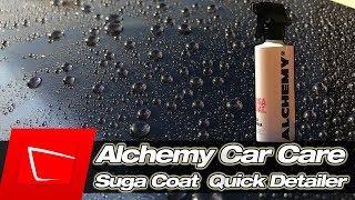 Alchemy Car Care Suga Coat Quick Detailer erster Test der neuen Detailing Marke #TeamXaronFR