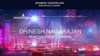 Senjitaley | Dhinesh Nagarajan | Anirudh Ravichander | Remo | SivaKarthikeyan | Keerthi Suresh
