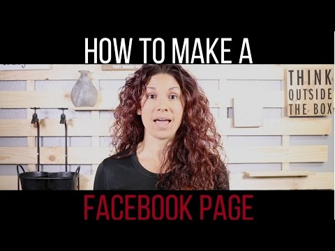 How To Make a Facebook Page- (Fan Page Tutorial)