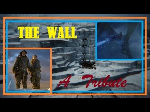 The Wall - A Tribute - Game Of Thrones - Ft. Ice Dragon, Jon Snow, Benjen Stark