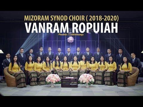Mizoram Synod Choir 2018-2020 Vanram Ropuiah (Official Music Video)