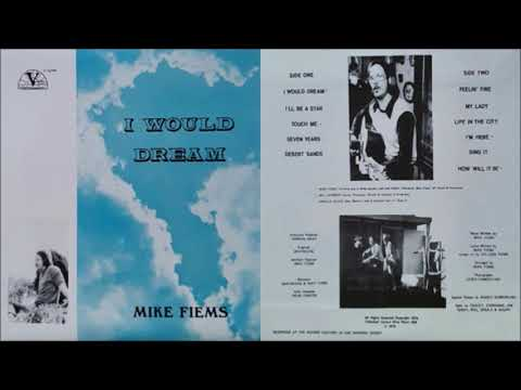 Download Mike Fiems - I Would Dream [Full Album] (1974)