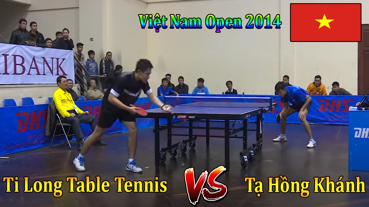 Ti Long Table Tennis vs Tạ Hồng Khánh (T\u0026T) | Giải Bóng Bàn Việt Nam Open 2014