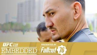 UFC 236: Embedded - Episódio 1